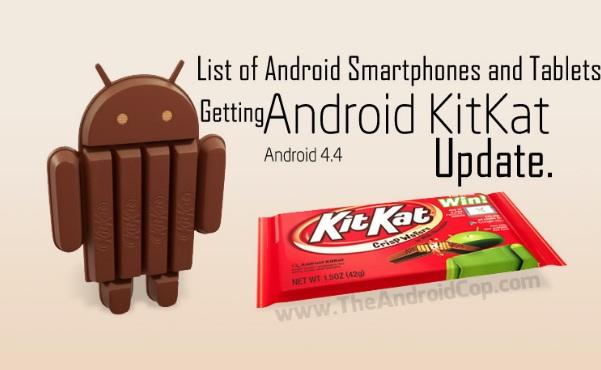 لیست تمام گوشی و تبلت های قابل آپدیت به اندروید ۴٫۴ ( کیت کت)